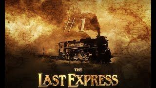 PEMBUNUHAN DI KERETA API (Let's Play The Last Express Part 1)