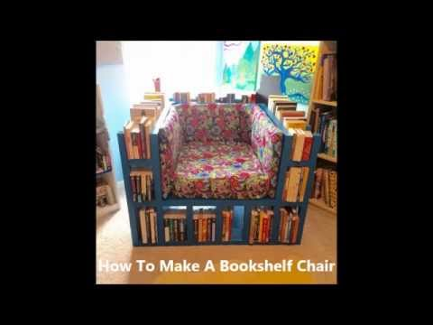 How To Make A Bookshelf Chair & How To Make A Bookshelf Chair - YouTube