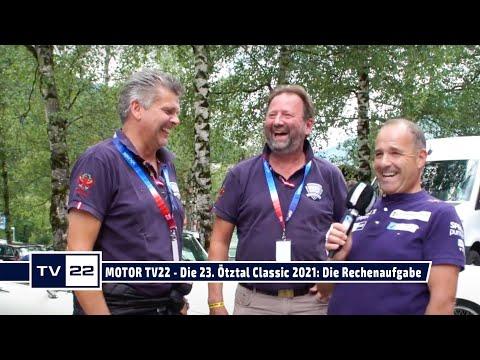 MOTOR TV22: Die 23. Ötztal Classic 2021 - Dietmars Rechenaufgabe für die Oldtimer Spezialisten