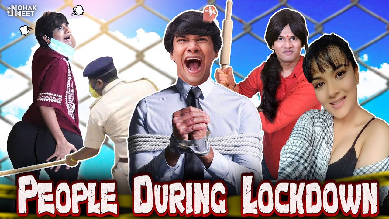 PEOPLE DURING LOCKDOWN : लॉकडाउन | COMEDY VIDEO | LOCKDOWN KE SIDE EFFECTS || MOHAK MEET