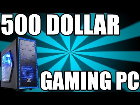 Best 500 Dollar Budget Gaming PC 2017 - The Console Killer (Plays Every Game Ultra 1080p)