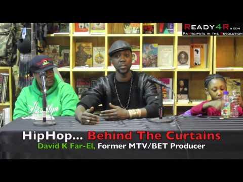 Fame, Fortune & Exploitation. Behind The Curtain of Hip Hop, David K Far-EL (D Brad)