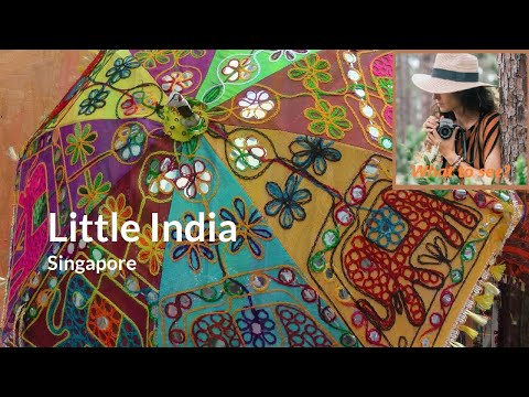 WHAT TO SEE in Little India, Singapore