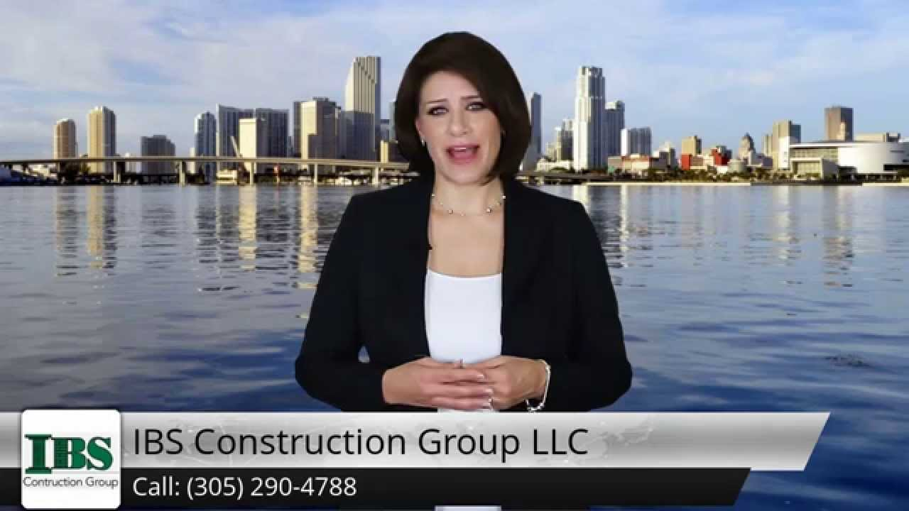 IBS Construction Group LLC  Miami FL - Steve Review