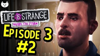 Life Is Strange Before The Storm Episode 3 - DAVID'S CHANGE OF HEART - Gameplay Part 2