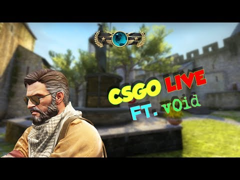 CSGO LiveStream - A Wild v0id Appeared !!!
