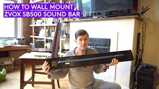 How To Wall Mount Any Sound Bar Installation - (ZVOX SB500)