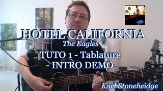 Hotel California - Tuto 1/6 - Intro [VERSION CD] Tab Démo Cover - Guitare Avancé - The Eagles