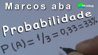 PROBABILIDADE   -   Matemática   -   Aula 02