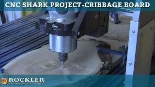 Cnc Shark Project: Cribbage Board Presented By Woodworker's Journal