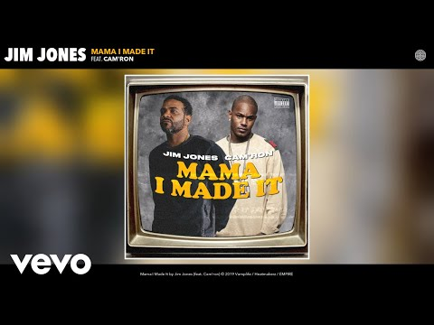 Jim Jones – Mama I Made It (Audio) ft. Cam'ron