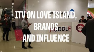 ITV on Love Island, brands and influence
