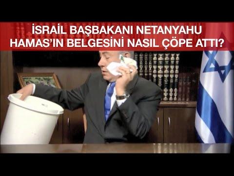 İsrail Başbakanı Netanyahu Hamas'ın Belgesini Nasıl Çöpe Attı?