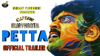 Petta Trailer | Vijaykanth version | Friday Fried rice