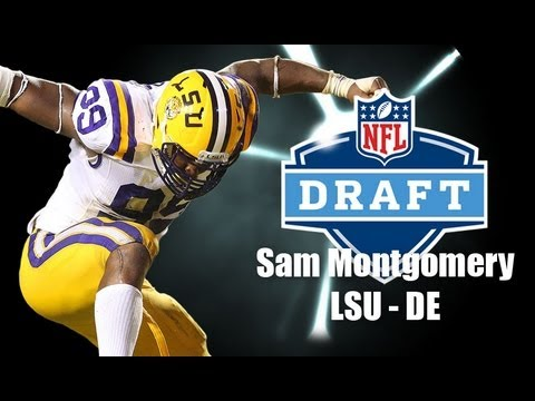 Sam Montgomery - 2013 NFL Draft Profile