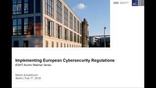 ESMT Alumni Webinar Series - Implementing European Cyber Security Regulation
