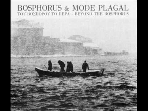 Bosphorus & Mode Plagal  - Ey Zahit