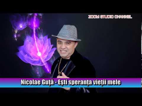 NICOLAE GUTA - ESTI SPERANTA VIETII MELE, MI-ADUCI MARE MANGAIERE