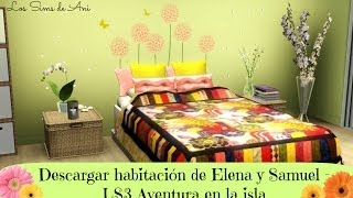 Video Descargar habitación de Elena y Samuel - Los sims 3 aventura en la isla download MP3, 3GP, MP4, WEBM, AVI, FLV September 2018