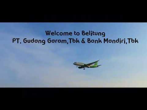 WOOWW...GROUP GUDANG GARAM & BANK MANDIRI GOES TO BELITONG...PART I