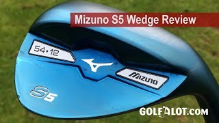 Mizuno S5 Wedge Review By Golfalot