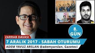Reza Zarrab Davası: 8. Gün Sabah Oturumu - Adem Yavuz Arslan - 14