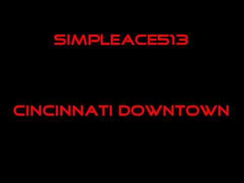 SimpleAce513 Cincinnati Downtown
