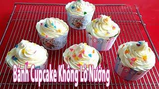 Cách Làm Bánh CupCake Không Cần Lò Nướng | Góc Bếp Nhỏ