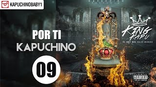 Por Ti [Audio] - Kapuchino [Track 9]
