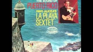 La Playa Fantasy - LA PLAYA SEXTET