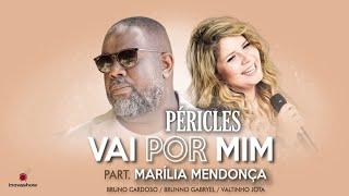 Péricles - Vai Por Mim (Part. Marília Mendonça) | Videoclipe Oficial | CD Deserto da Ilusão