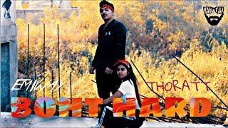 BOHT HARD - EMIWAY X THORATT  Dance Choreography (TUSHAR X SHIVANI)