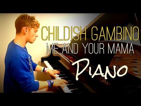 Childish Gambino - Me and Your Mama | Tishler Piano Cover