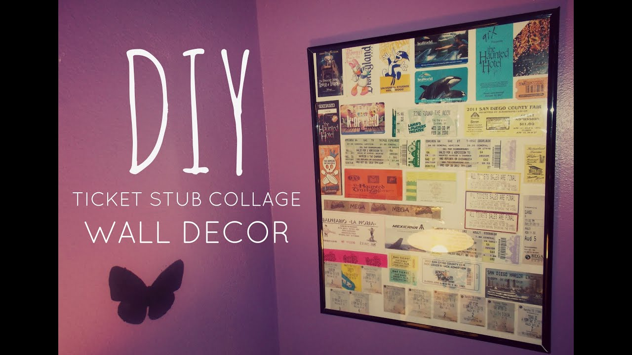 DIY ROOM DECOR: Ticket Stub Collage Wall Decor - YouTube