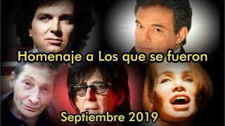 Download Septiembre 2019 Homenaje a Los que se fueron Mp3 and Videos