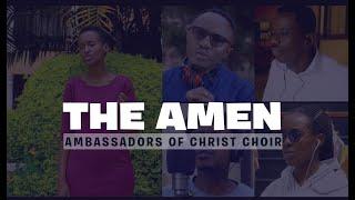 The Amen, NEW LOCKDOWN VIDEO Ambassadors Of Christ Choir 2021