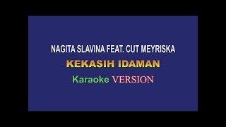 Download Lagu Nagita Slavina X Cut Meyriska - Kekasih Idaman (Karaoke) YTMember mp3