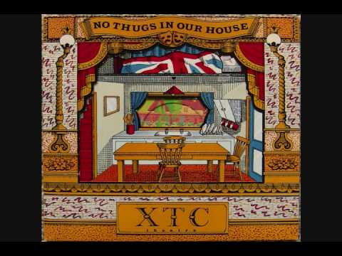 XTC - No Thugs in Our House -