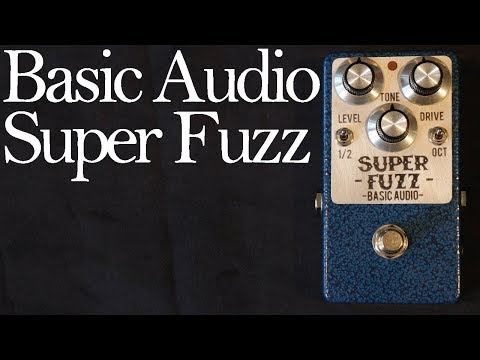 Basic Audio Super Fuzz