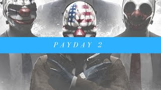 Payday 2  |  Bad Bank Robbers
