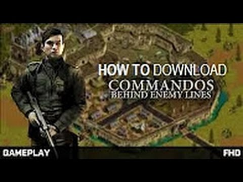 How to Download Commandos Behind Enemy Lines fast and free