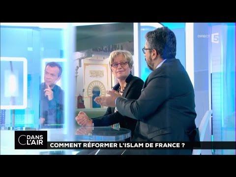 Comment réformer l'islam de France ? #cdanslair 02-08-2016