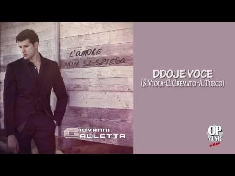 Giovanni Galletta e Natale Galletta - Ddoje voce