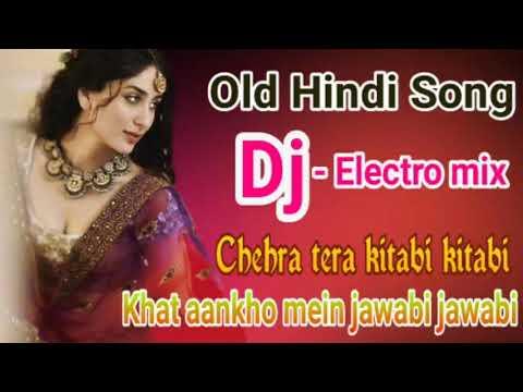 Dj,,,Chehra tera kitabi kitabi Khat aankho mein jawabi jawabi - Electro mixed by dj akhil