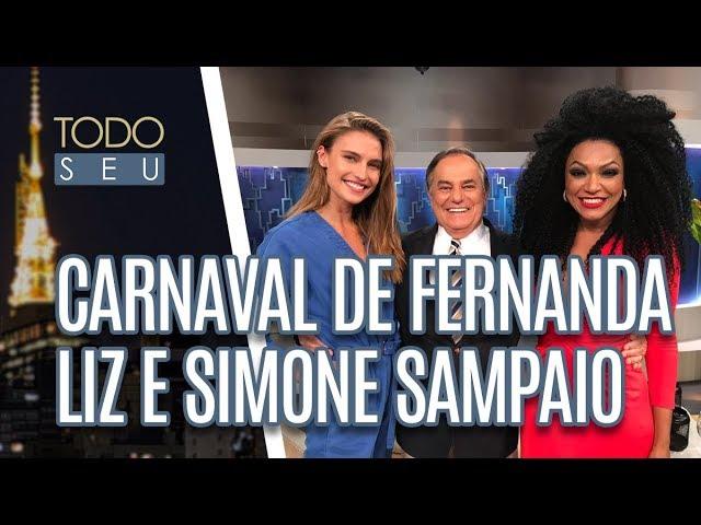 Conversa com Fernanda Liz e Simone Sampaio - Todo Seu (01/03/19)