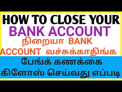 CLOSE YOUR BANK ACCOUNT SOON !!! | HOW TO CLOSE ANY BANK ACCOUNT STEP BY STEP IN TAMIL