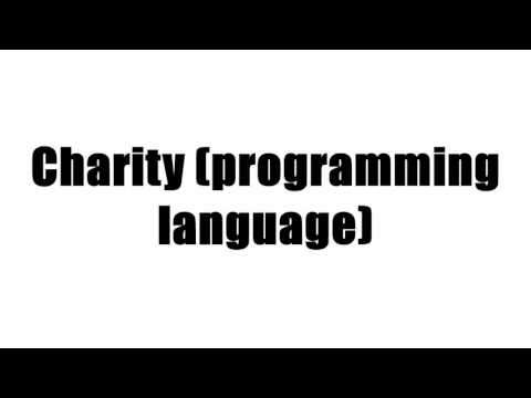 Charity (programming language)