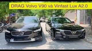 Săn VinFast LUX SA2.0 và màn Drag bất ngờ với Volvo V90 Cross Country