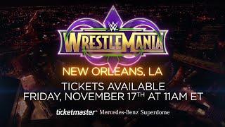 WrestleMania 34 tickets go on sale Nov. 17