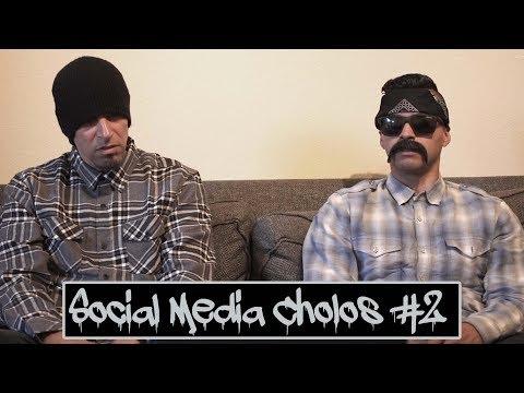Social Media Cholos 2 | David Lopez